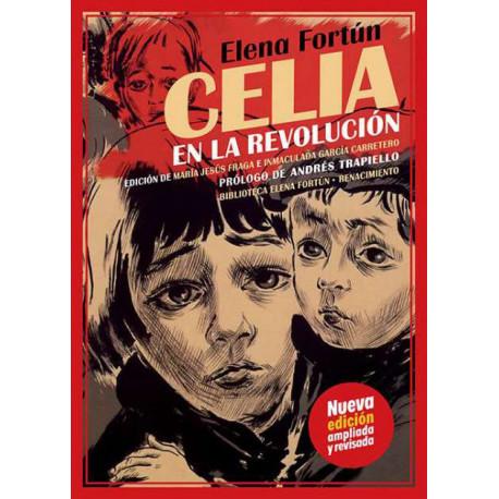 Celia en la revolución. Prólogo de Andrés Trapiello. Edición de María Jesús Fraga, Inmaculada García Carretero.