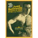Juan Belmonte, matador de toros. Su vida y sus hazañas.