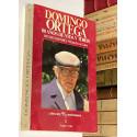 Domingo Ortega. 80 años de vida y toros. Prólogo de Luis Calvo.