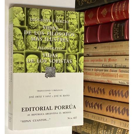 Vida de los filósofos más ilustres.- Vidas de los sofistas. Traducciones y prólogos de José Ortiz y Sanz y José M. Riaño.