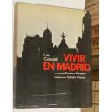 Vivir en Madrid. Fotografías de Francisco Ontañón y Presentación de Salvador Pániker.