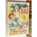 Un siglo de risas. 100 años de prensa de humor en España. 1901-2000.