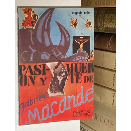 Pasión y muerte de Gabriel Macandé.