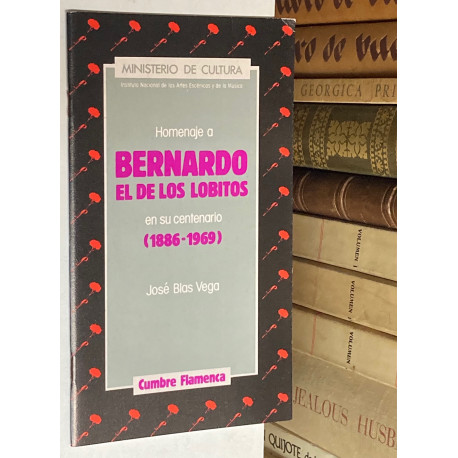 Homenaje a Bernardo el de los Lobitos en su centenario (1887-1969).