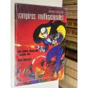 Fantomas contra los vampiros multinacionales. Una utopia realizable narrada por..