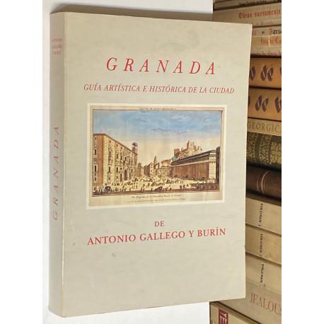 Granada. Guía artística e histórica de la ciudad. Edición actualizada por Francisco Javier Gallego Roca.