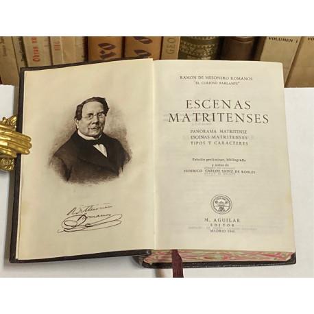 Escenas Matritenses. Estudio preliminar, bibliografía y notas de F. C. Sáinz de Robles.