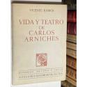 Vida y teatro de Carlos Arniches.