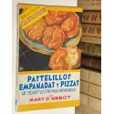 Pastelillos, empanadas y pizzas. Las mejores recetas para prepararlas.