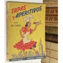 Tapas y Aperitivos. Especialidades de bar, colmao y taberna.