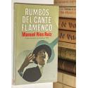 Rumbos del cante flamenco.