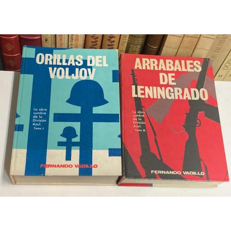 Tomo I: Orillas del Voljov. Tomo II: Arrabales de Leningrado. [Obra cumbre de la División Azul].