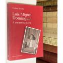 Luis Miguel Dominguín. A corazón abierto.