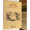 Escritores ante la fiesta (De Antonio Machado a Antonio Gala).