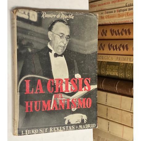 La crisis del Humanismo. Los principios de autoridad, libertad y función a la luz de la guerra.