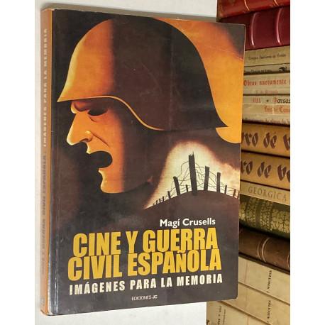 Cine y guerra civil española. Imágenes para la memoria.