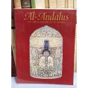 AL-ANDALUS. Las artes islámicas en España. Edición al cuidado de Jerrilynn D. Dodds.