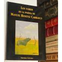 Los toros en la poesía de Manuel Benítez Carrasco.
