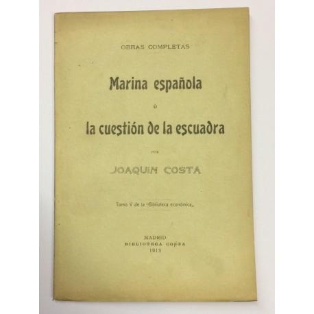 Obras Completas: Marina Española ó la cuestión de la escuadra.