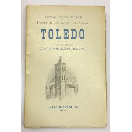 Historia de los Templos de España: Toledo.