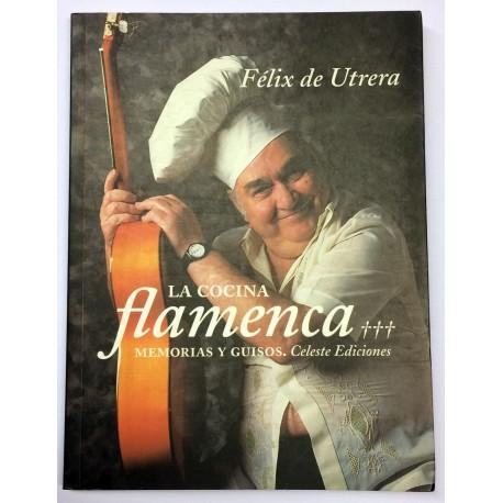 La cocina flamenca. Memorias y guisos.