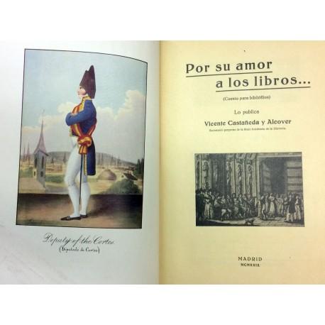 Por su amor a los libros... (Cuento para bibliófilos). Lo publica...