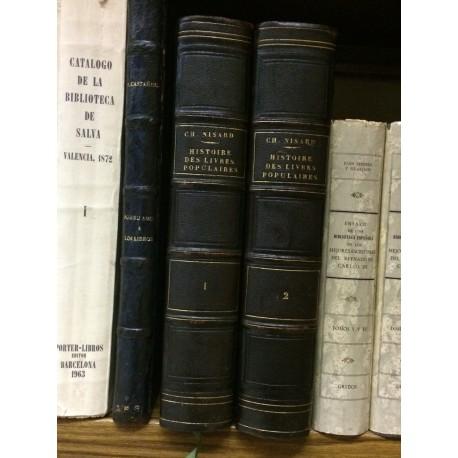 Histoire des libres populaires ou de la littérature du colportage depuis le XVe siècle jusqu'à 1852.