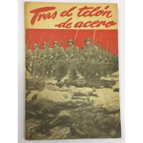 Tras el telón de acero. Traducción de Joaquín Gª. Astudillo. Prólogo de Xavier de Echarri.