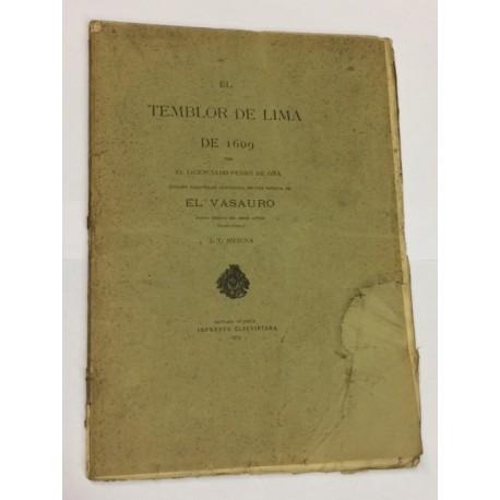 El temblor de Lima de 1609. Edición fasimilar precedida de una noticia de El Vasauro. Poema inédito del mismo autor.