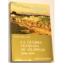 La guerra olvidada de Filipinas. 1896-1898.