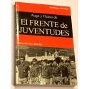 Auge y ocaso de El Frente de Juventudes.