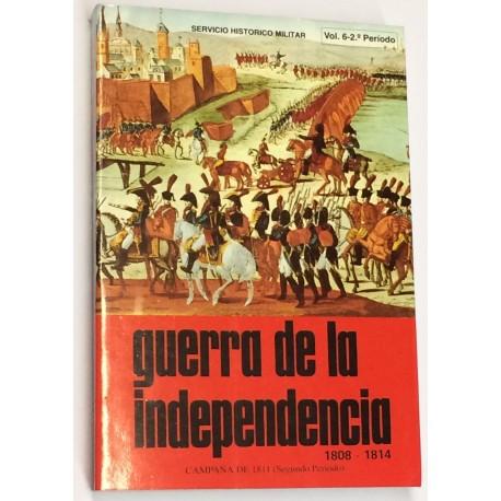 GUERRA DE LA INDEPENDENCIA. 1808 - 1814. Volumen 6: Campaña de 1811 (2º periodo).