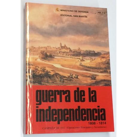 GUERRA DE LA INDEPENDENCIA. 1808 - 1814. Volumen 7- 2º: Campaña de 1812 (Operaciones principales y secundarias).