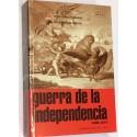 GUERRA DE LA INDEPENDENCIA. 1808 - 1814. Volumen 8- 2º: Campañas de 1813 - 1814.