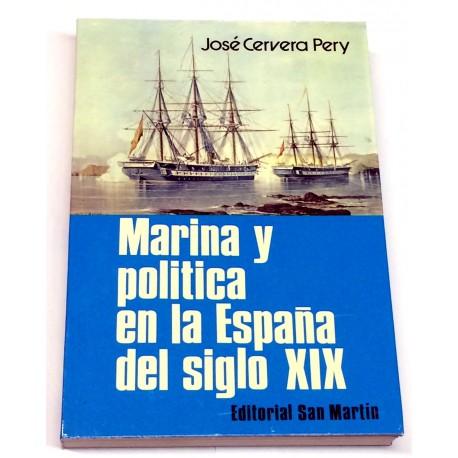 Marina y política en la España del siglo XIX.