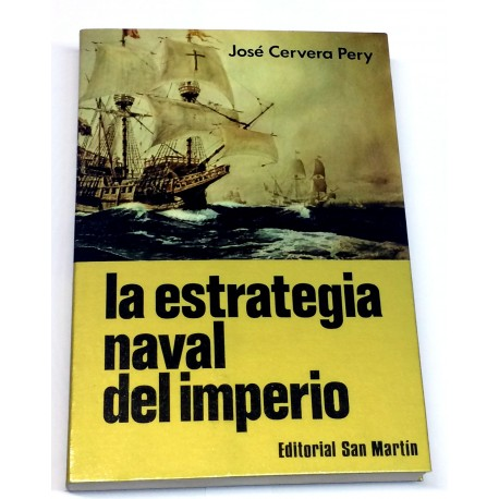 La estrategia naval del imperio.