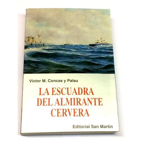 La escuadra del Almirante Cervera.