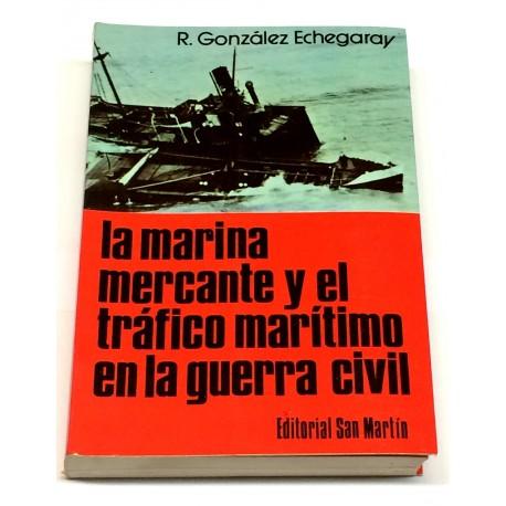 La marina mercante y el tráfico marítimo en la Guerra Civil.