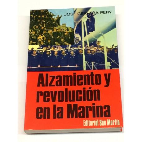 Alzamiento y revolución en la Marina.