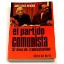 El partido comunista. 37 años de clandestinidad.