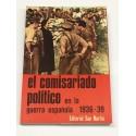 El comisariado político en la guerra española. 1936-39 .
