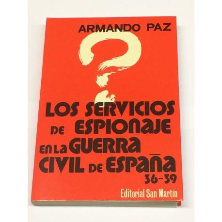 Los servicios de Espionaje en la Guerra Civil Española.