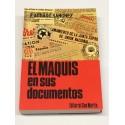 El Maquis en sus documentos. En portada: El Maquis en España (sus documentos).