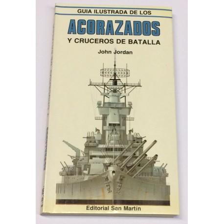 Guía ilustrada de los Acorazados y Cruceros de Batalla.