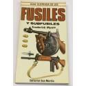 Guía ilustrada de los Fusiles y subfusiles.