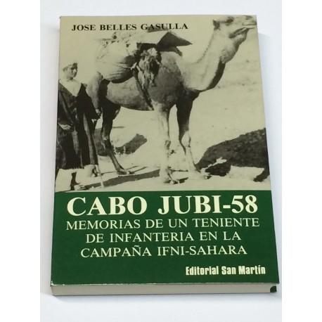 Cabo Jubi-58. Memorias de un Teniente de Infantería en la campaña Ifni-Sahara.