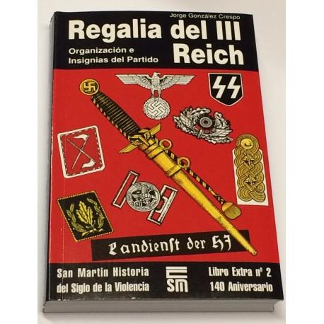 Regalia del III Reich. Organización e Insignias del Partido.