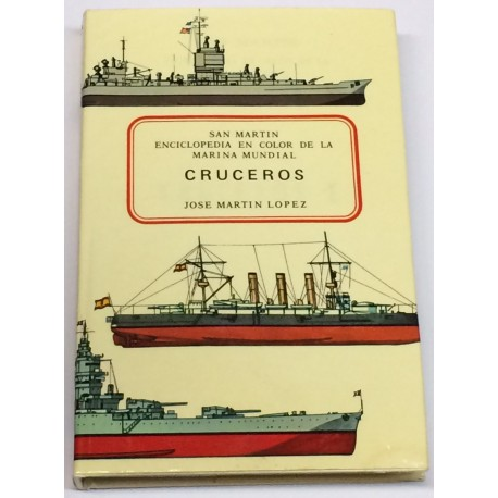 Enciclopedia en color de la marina mundial. CRUCEROS.
