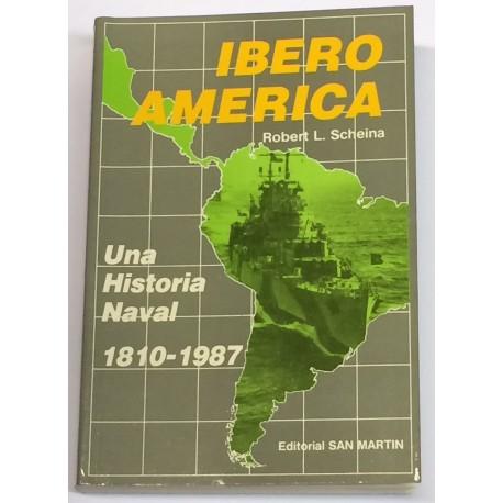 Iberoamérica. Una historia naval. 1810 - 1987.