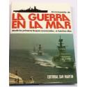 Enciclopedia de la Guerra en el Mar desde los primeros buques acorazados, a nuestros días.